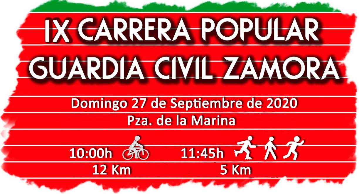 IX CARRERA POPULAR GUARDIA CIVIL ZAMORA