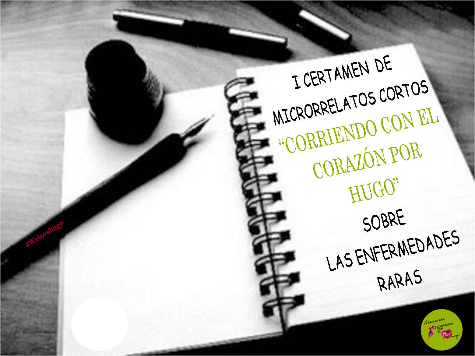 """I CERTAMEN DE MICRORRELATOS CORTOS  """"CORRIENDO CON EL CORAZÓN POR HUGO""""  SOBRE LAS ENFERMEDADES RARAS"""